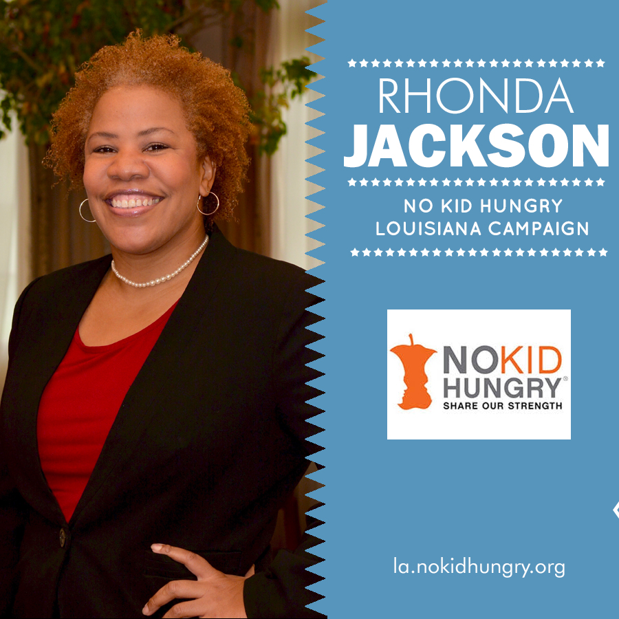 No Kid Hungry Louisiana Campaign – Rhonda Jackson