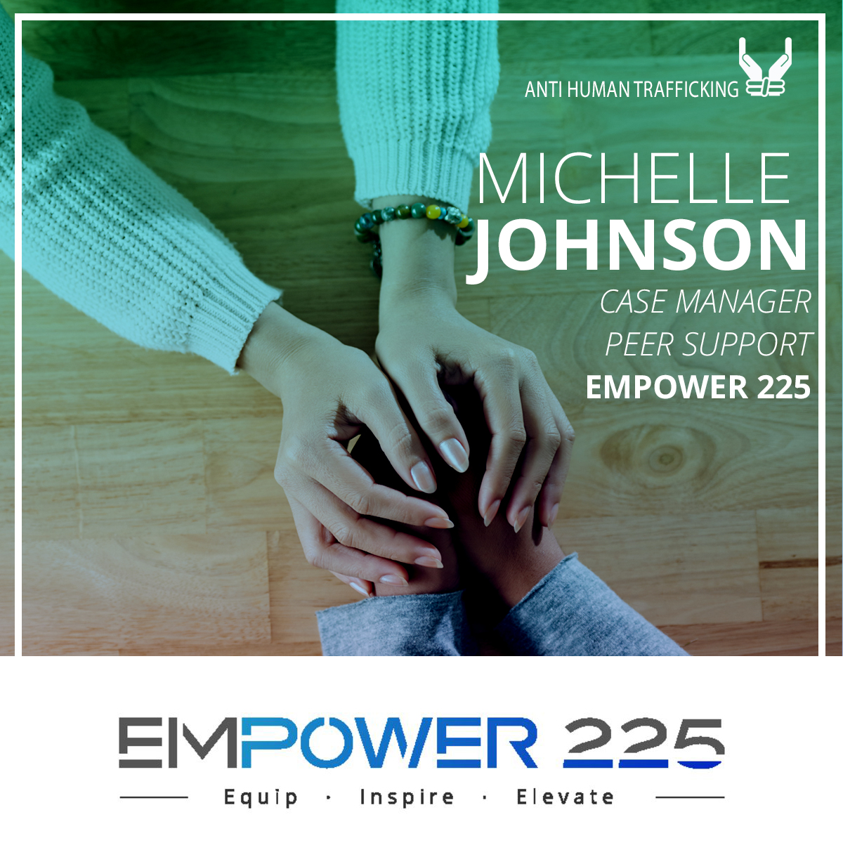 Anti-Human Trafficking – Michelle Johnson Empower 225