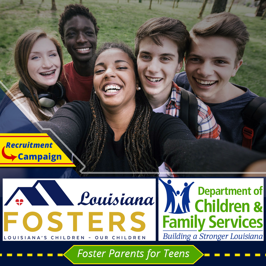 Louisiana Fosters – DCFS Campaign for Foster Parents for Teens