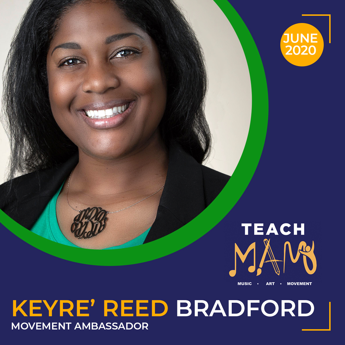 Teach MAM – Movement Ambassador Keyre' Reed Bradford