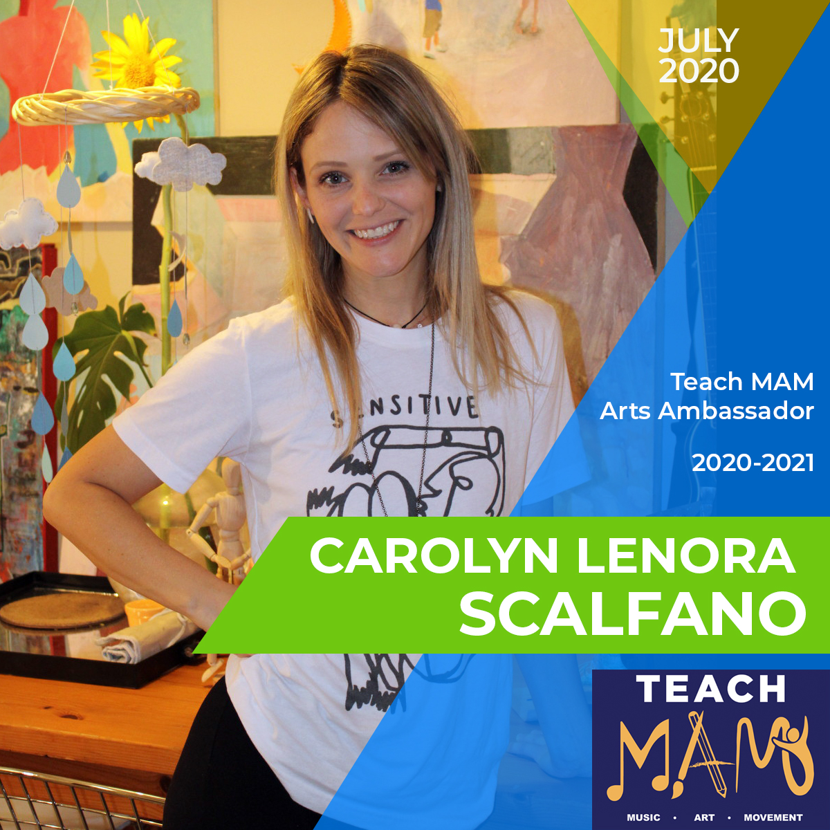Teach MAM – Arts Ambassador Carolyn Lenora Scalfano