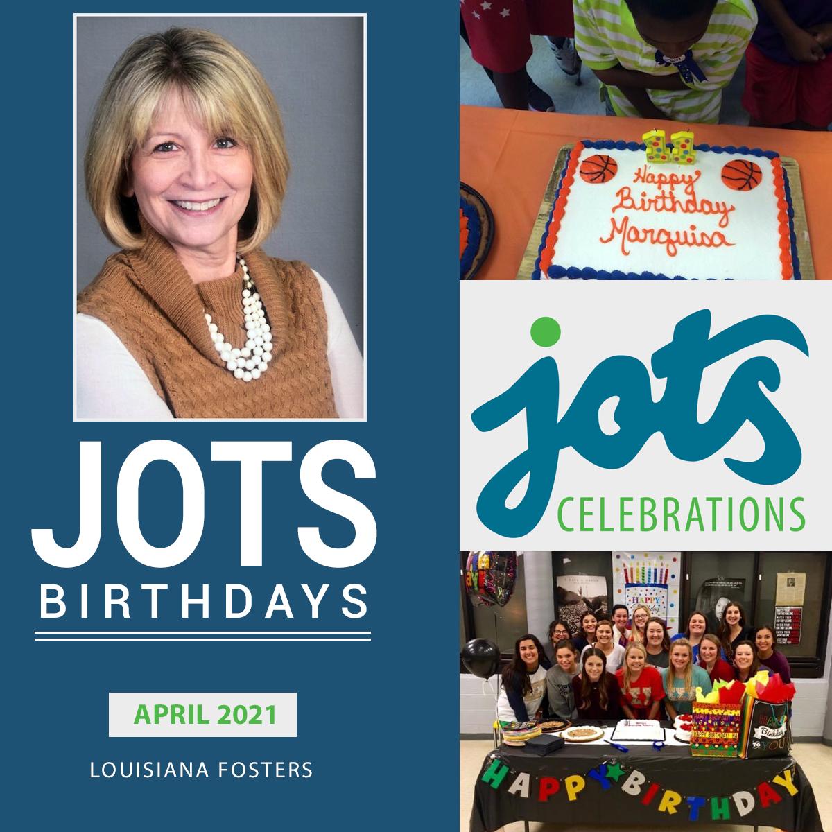 Louisiana Fosters – JOTS Birthdays