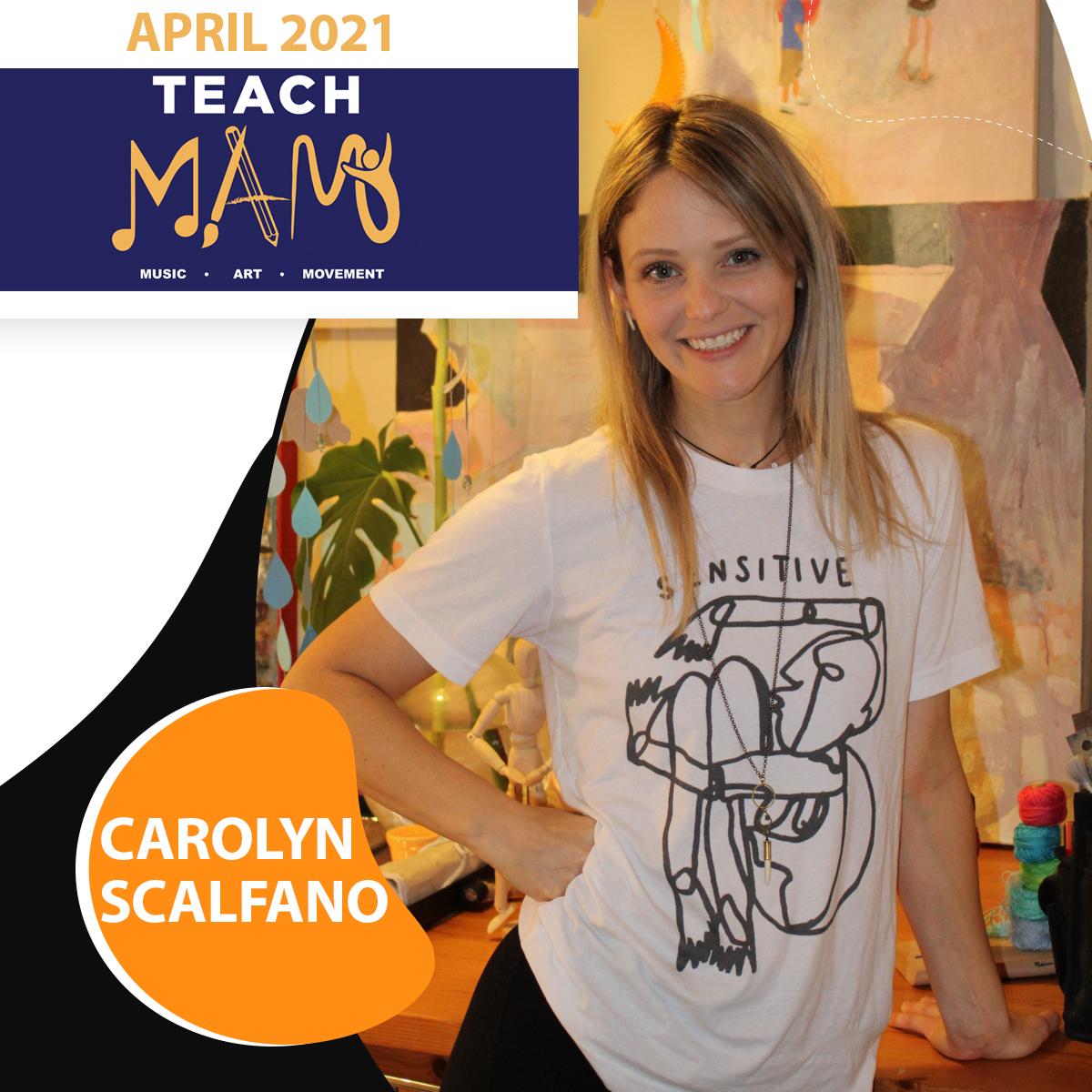 Teach MAM – Carolyn Scalfano