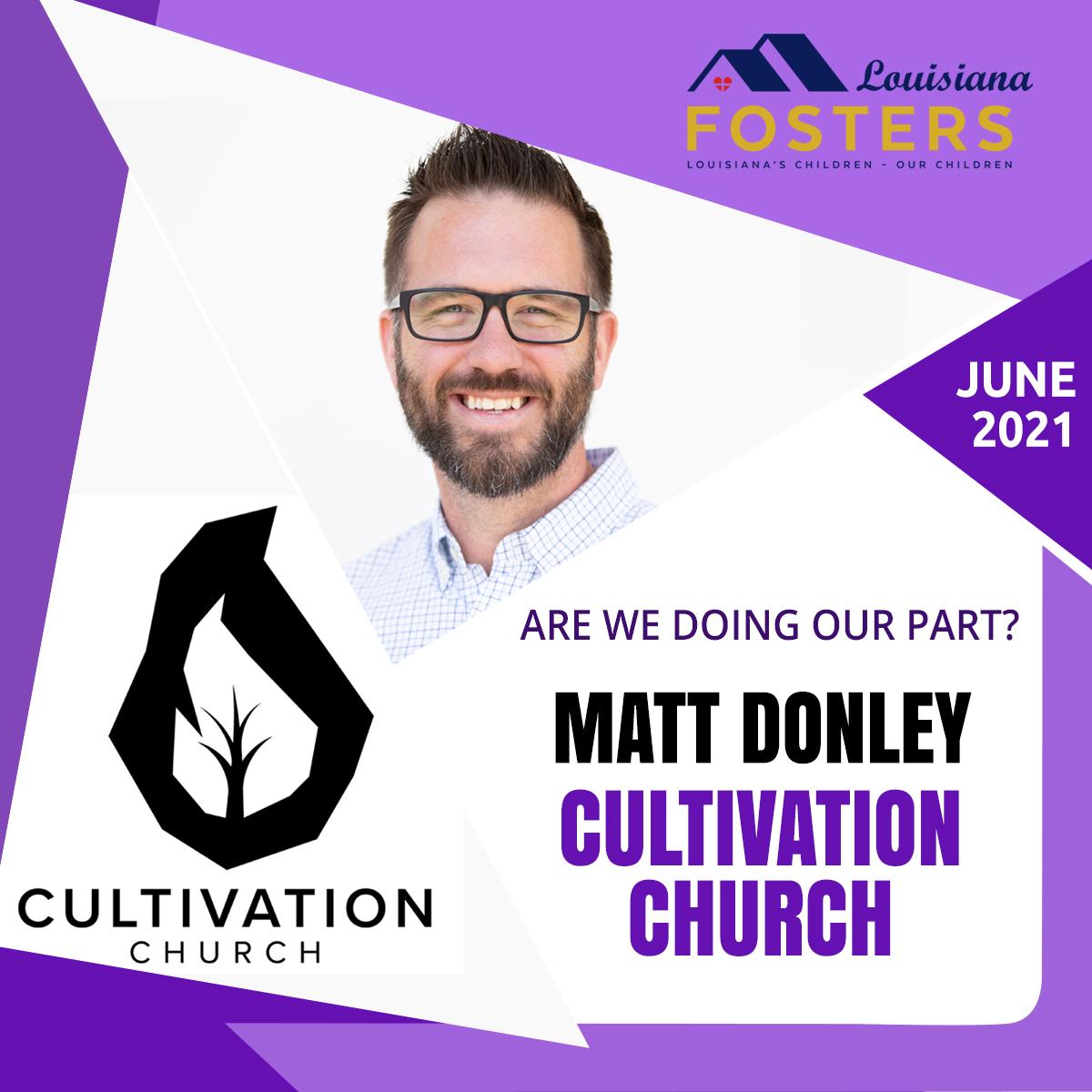 Louisiana Fosters – Cultivation Church