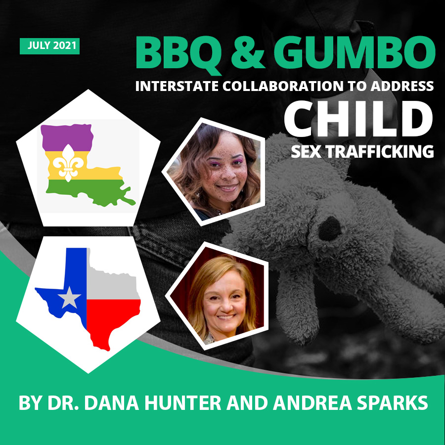 Anti-Human Trafficking – BBQ and Gumbo: Interstate Collaboration to Address Child Sex Trafficking